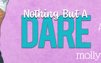 Nothing But a Dare is LIVE!