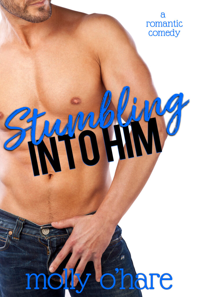 Book Cover: Stumbling into Him